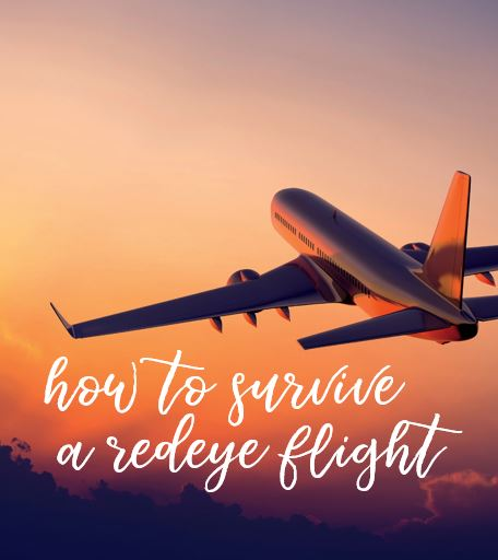 How to Survive a Redeye Flight